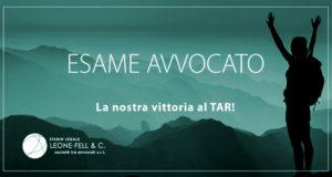 Esame avvocato 2021, la nostra vittoria al TAR, Studio Legale Leone-Fell